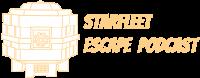 Starfleet Escape PodCast: A Star Trek Podcast